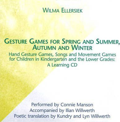 Gesture Games for Spring and Summer, Autumn and Winter : A Learning CD