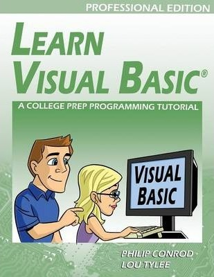 Learn Visual Basic Professional Edition - A College Prep Programming