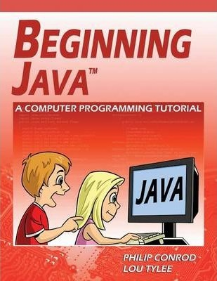 Beginning Java  A Computer Programming Tutorial