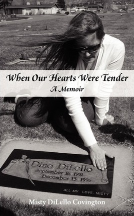 When Our Hearts Were Tender