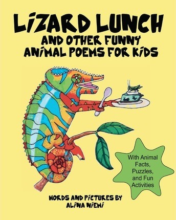 Lizard Lunch And Other Funny Animal Poems For Kids