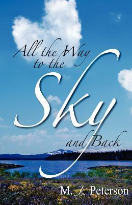 All the Way to the Sky and Back