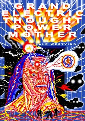 Grand Electric Thought Power Mother