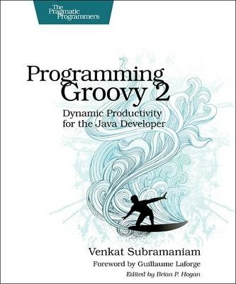 Programming Groovy 2 Cover Image