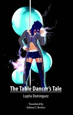 The Table Dancer's Tale