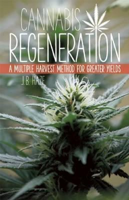 Cannabis Regeneration