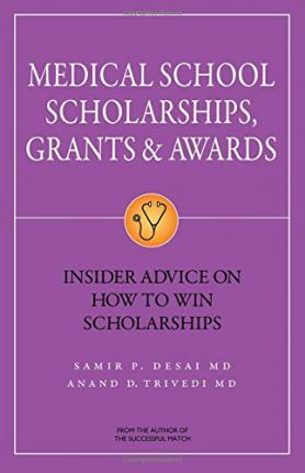 Medical School Scholarships, Grants & Awards: Insider Advice on How to Win Scholarships