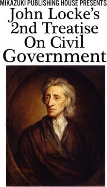 John Locke's 2nd Treatise on Civil Government
