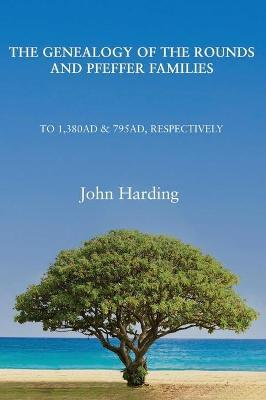 Genealogy of the Rounds and Pfeffer Families