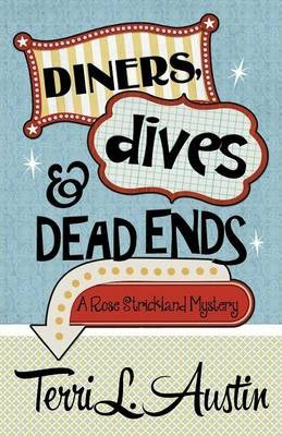 Diners, Dives & Dead Ends