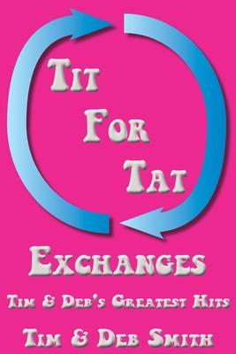 Tit for Tat Exchanges