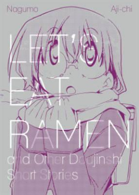 Let's Eat Ramen and Other Doujinshi Short Stories