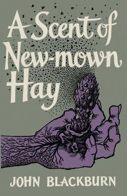 A Scent of New-Mown Hay