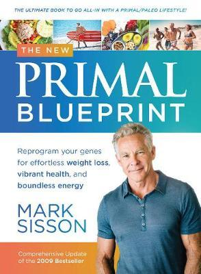 The New Primal Blueprint – Mark Sisson
