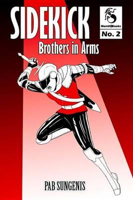 Sidekick 2: Brothers in Arms