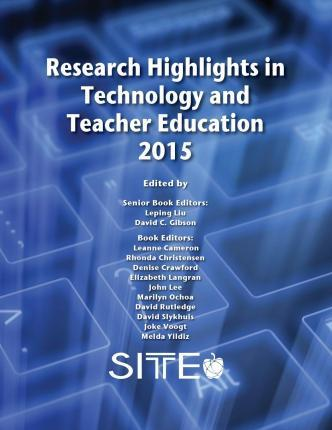Education Research Highlights From 2015 >> Research Highlights In Technology And Teacher Education 2015