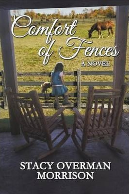 Comfort of Fences