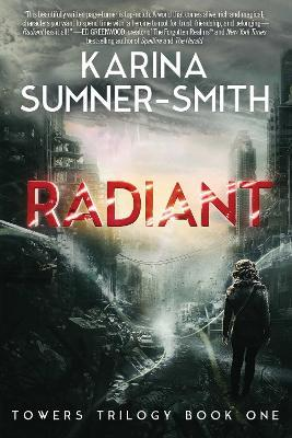 Radiant: Towers Trilogy Book 1