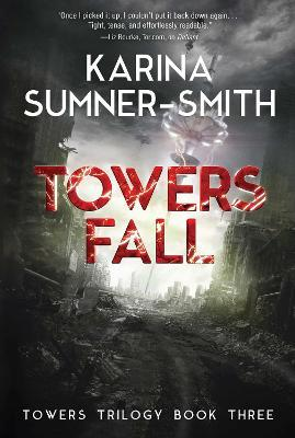 Towers Fall: Towers Trilogy Book 3