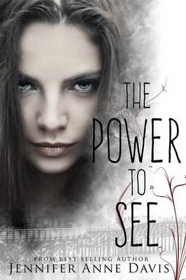 The Power to See