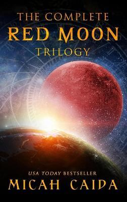 The Complete Red Moon Trilogy