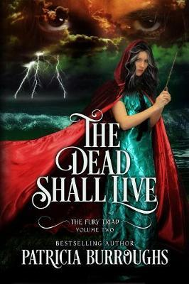 The Dead Shall Live