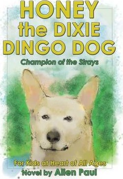 Honey the Dixie Dingo Dog