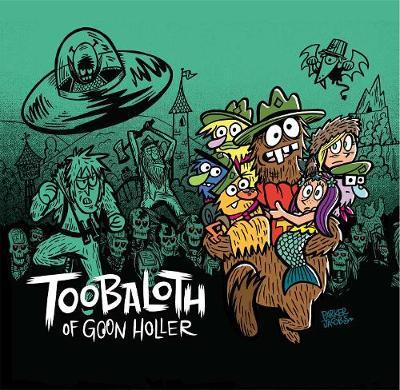 Toobaloth of Goon Holler