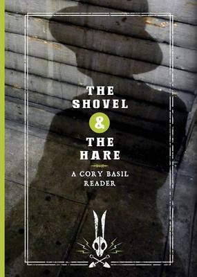 The Shovel & the Hare