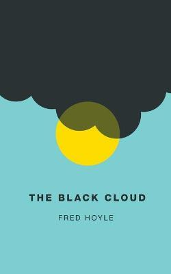 The Black Cloud (Valancourt 20th Century Classics)