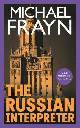 The Russian Interpreter (Valancourt 20th Century Classics)