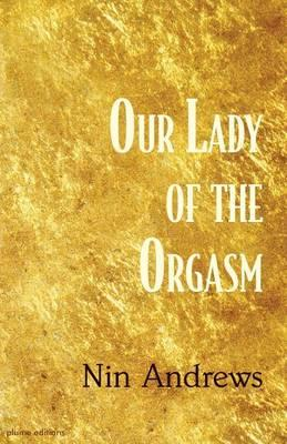 Our Lady of the Orgasm
