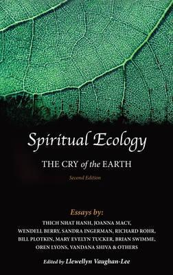 Spiritual Ecology : The Cry of the Earth
