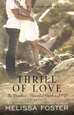 Thrill of Love (the Bradens at Peaceful Harbor)