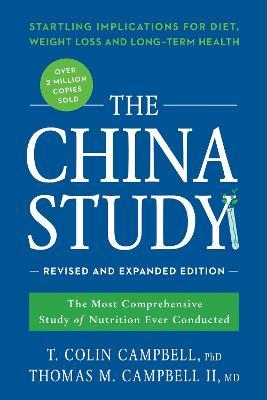 The China Study: Revised and Expanded Edition Cover Image