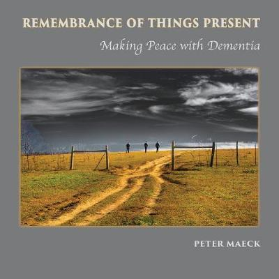 Remembrance of Things Present