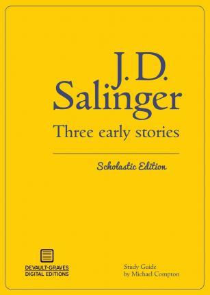 Three Early Stories (Scholastic Edition)