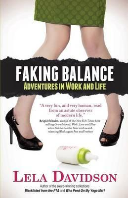 Faking Balance  Adventures in Work and Life