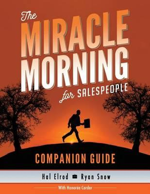 The Miracle Morning for Salespeople Companion Guide
