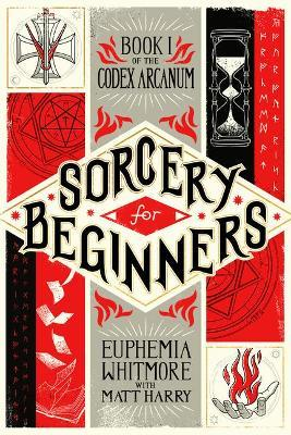 Sorcery for Beginners  A Simple Help Guide to a Challenging & Arcane Art