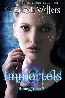 Immortels : Tome 2