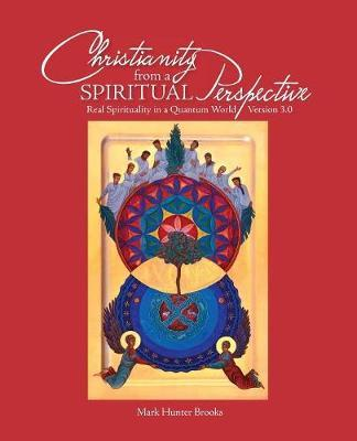 Christianity from a Spiritual Perspective
