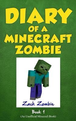 Diary of a Minecraft Zombie Book 1 : A Scare of a Dare