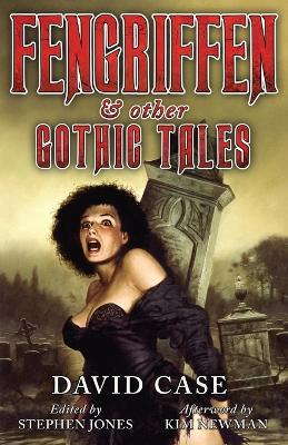 Fengriffen & Other Gothic Tales