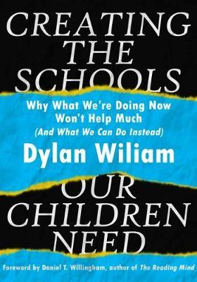 Creating the Schools Our Children Need