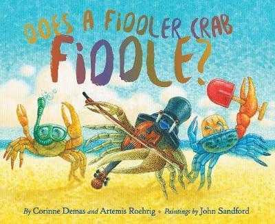 Does A Fiddler Crab Fiddle?