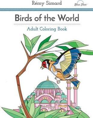 Adult Coloring Book: Birds of the World