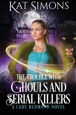 The Trouble with Ghouls and Serial Killers