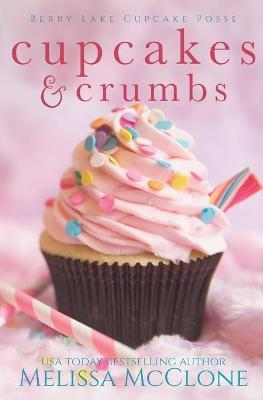 Cupcakes and Crumbs