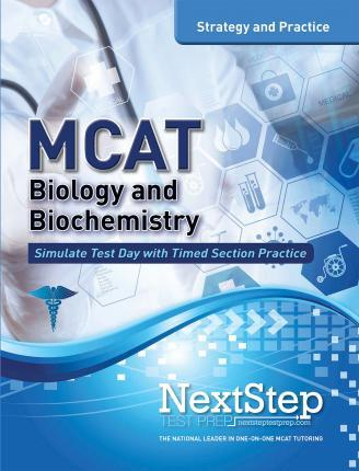 MCAT Biology and Biochemistry: Strategy and Practice